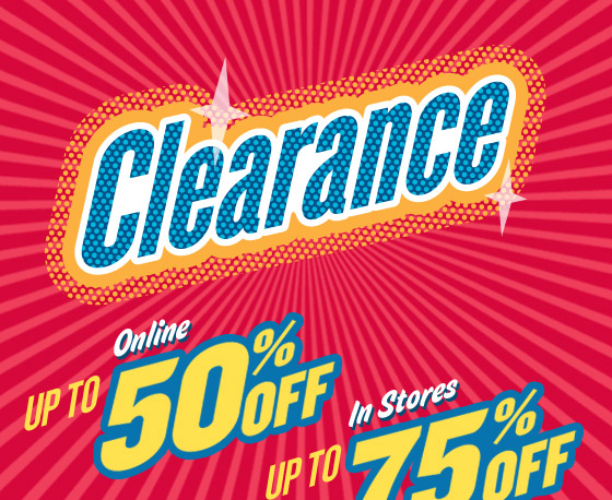 Clearance | Up to 50% Off Online | Up to 75% Off In Stores