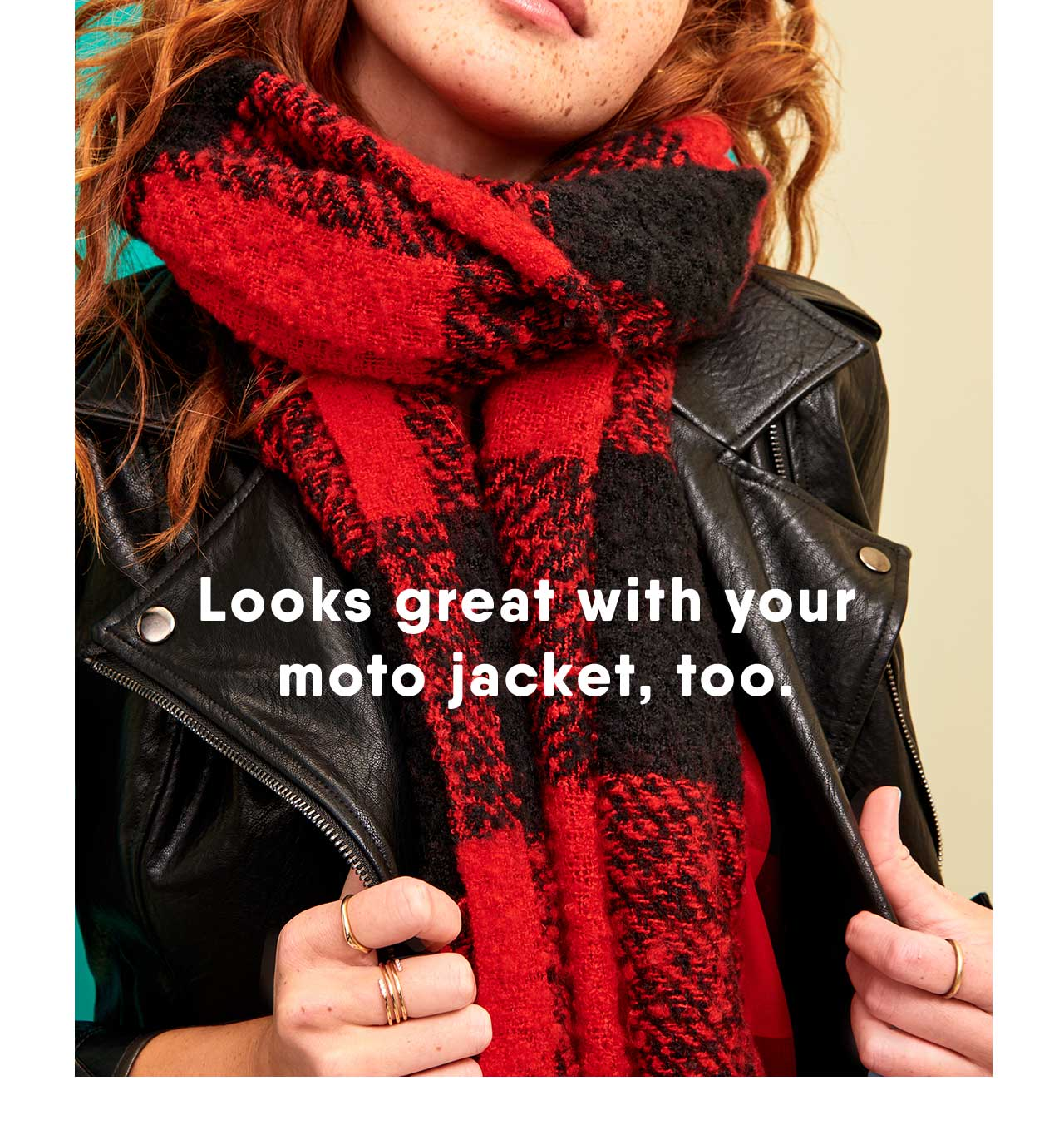 Looks great with your moto jacket, too.