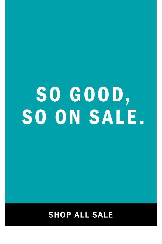 So good, so on sale.