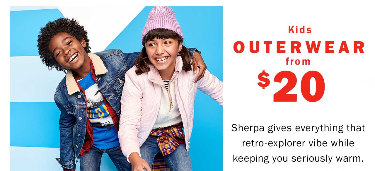 Kids outerwear from $20