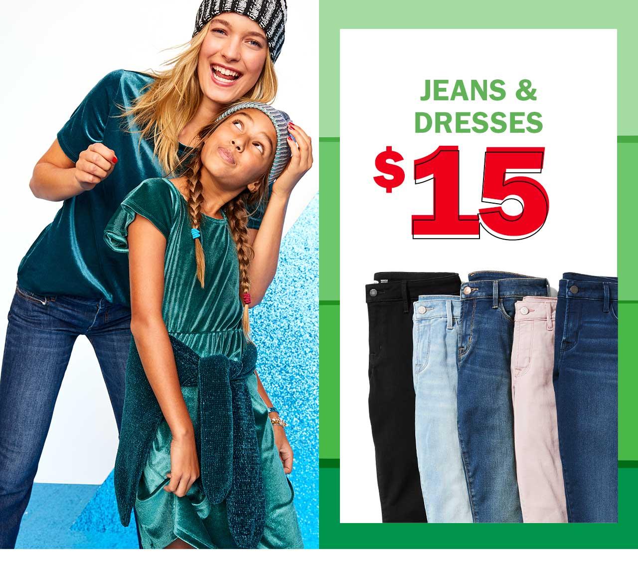 Jeans & dresses $15