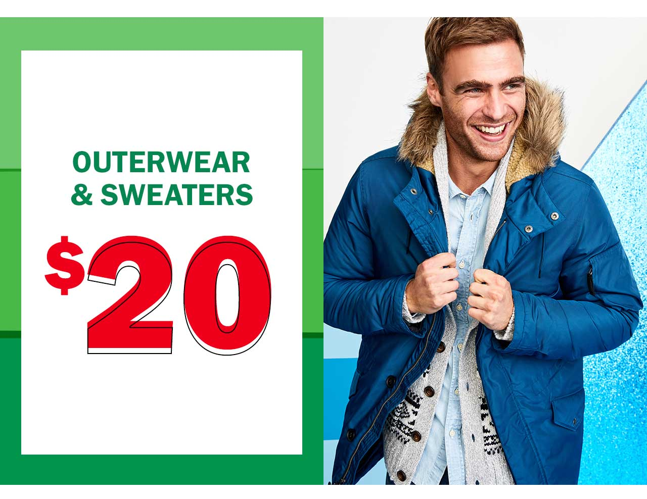 Outerwear & sweaters $20