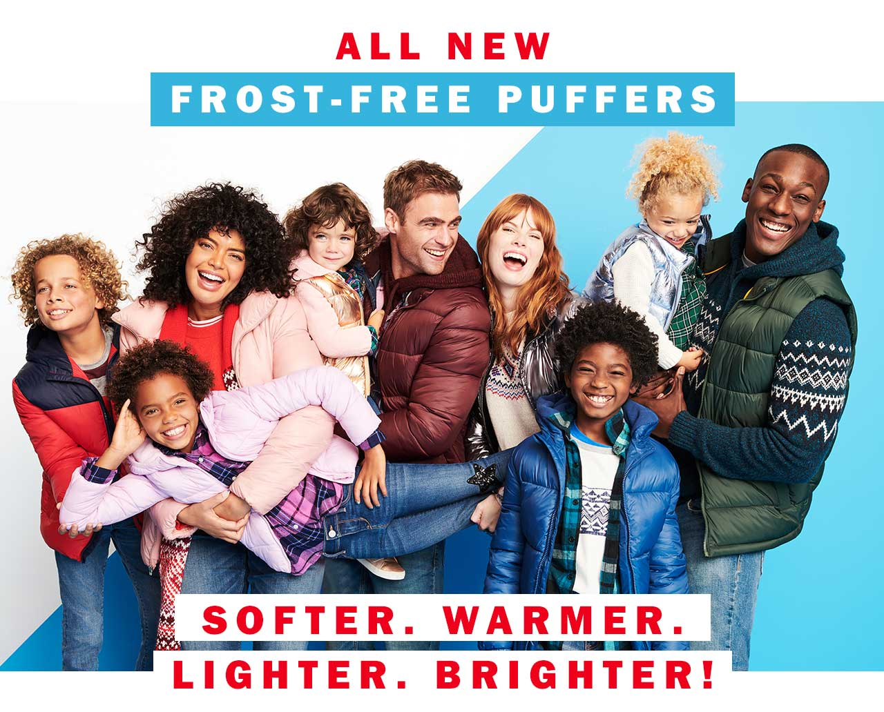 All new frost-free puffers