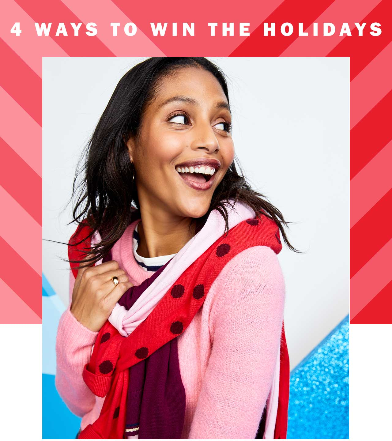 4 ways to win the holidays
