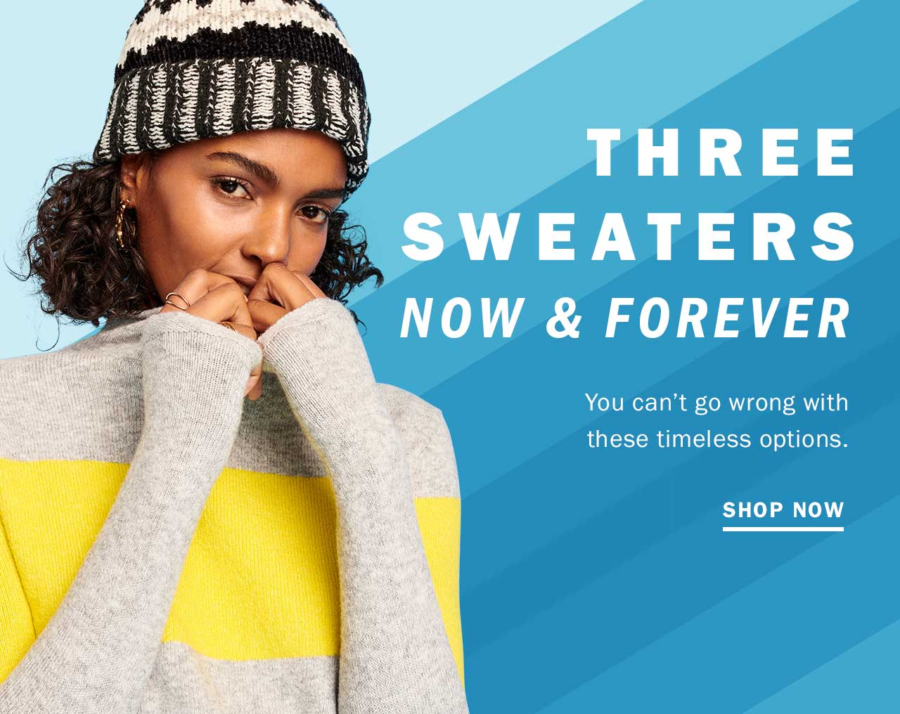 Three sweaters now & forever