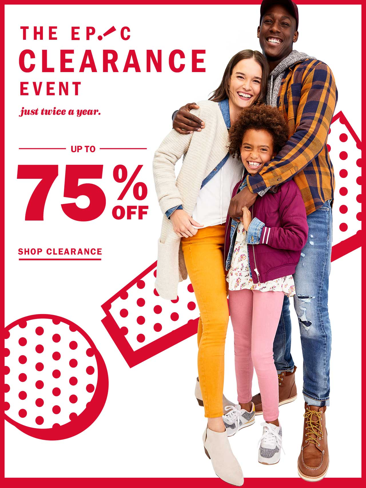 The epic clearance event | Up to 75% off